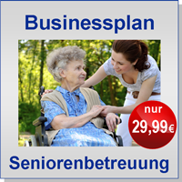 Businessplan Seniorenbetreuung