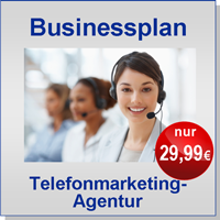 Businessplan Telefonmarketingagentur